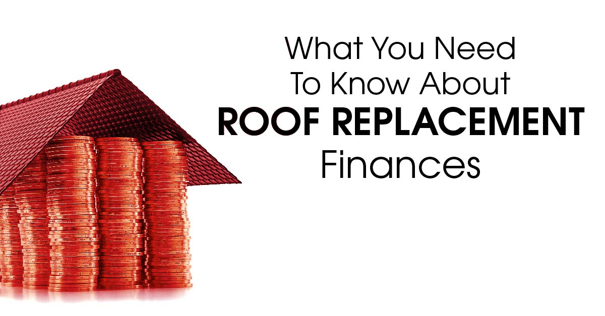 What You Need To Know About Roof Replacement Finances